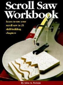 scroll-saw-workbook-learn-to-use-your-scroll-saw-in-25-skill-building-chapters