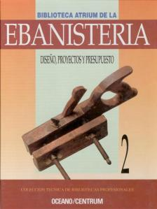 BibliotecaAtriumDeLaEbanisteriaVol2-DiseoProyectosYPresupuesto