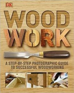 Woodwork- A Step-by-Step