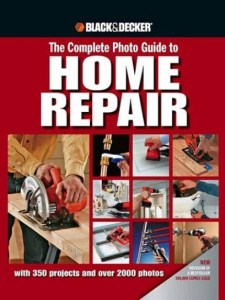 Black&Decker-ThecompletePhotoGuidetoHomeRepair
