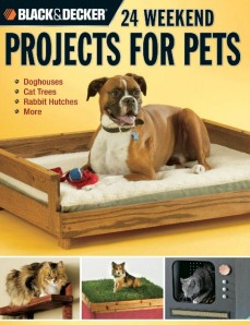 Black&Decker24WeekendProjectsForPets