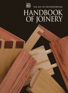 The Art Of Woodworking - Handbook Of Joinery