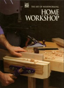 The Art Of Woodworking - Home Workshop